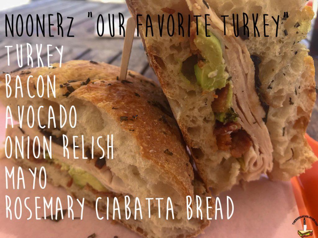"""Noonerz """"Our favorite turkey"""" sandwich ingredients"""